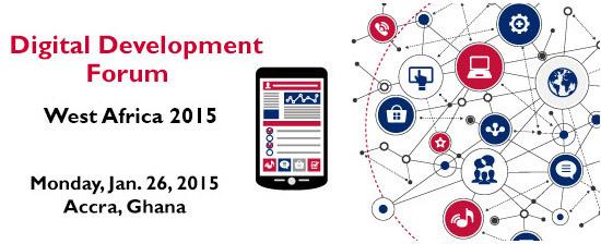 ICT4D: Digital Development Forum, Accra - 2015.